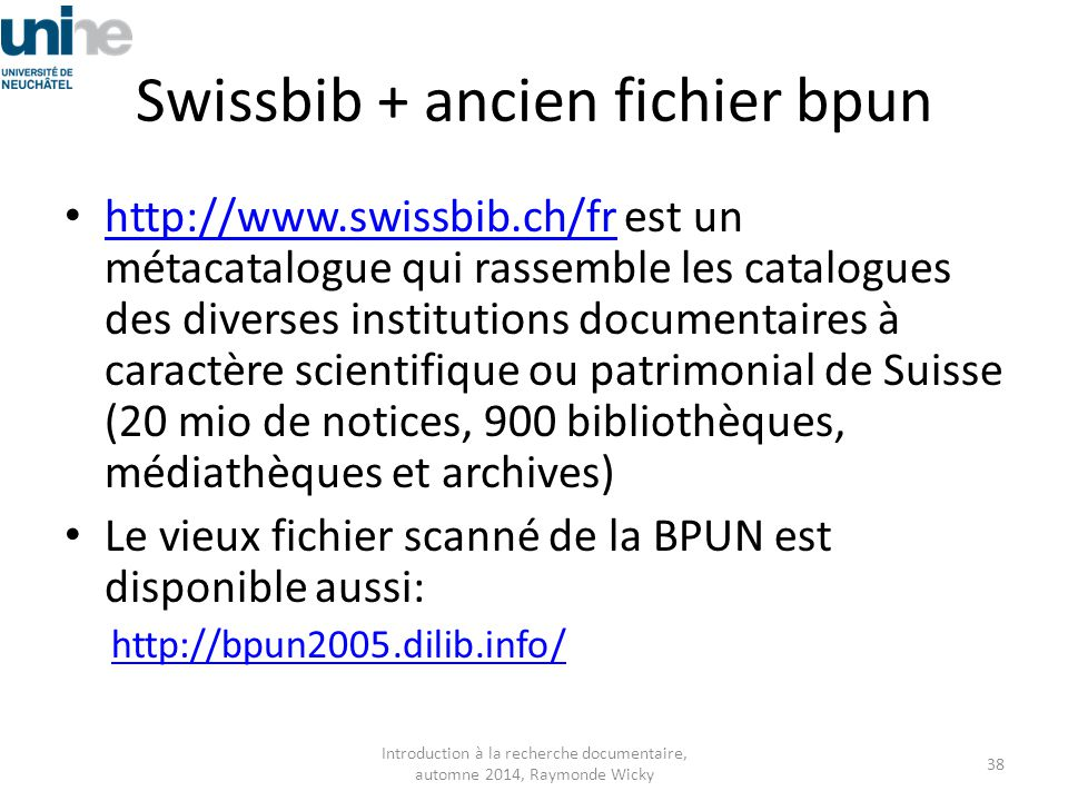 Swissbib + ancien fichier bpun