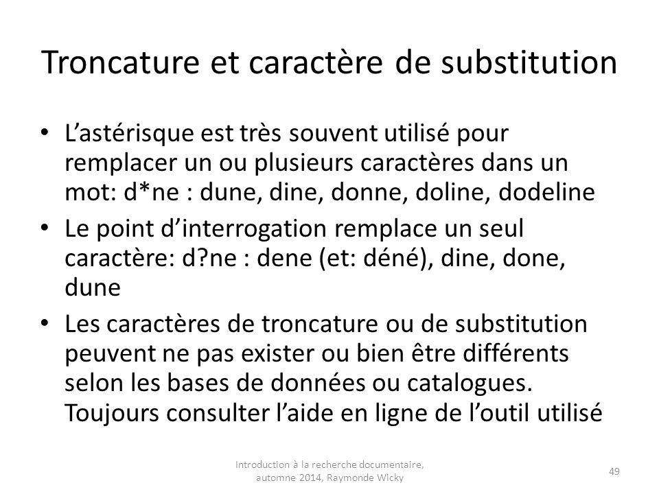 Troncature et caractère de substitution