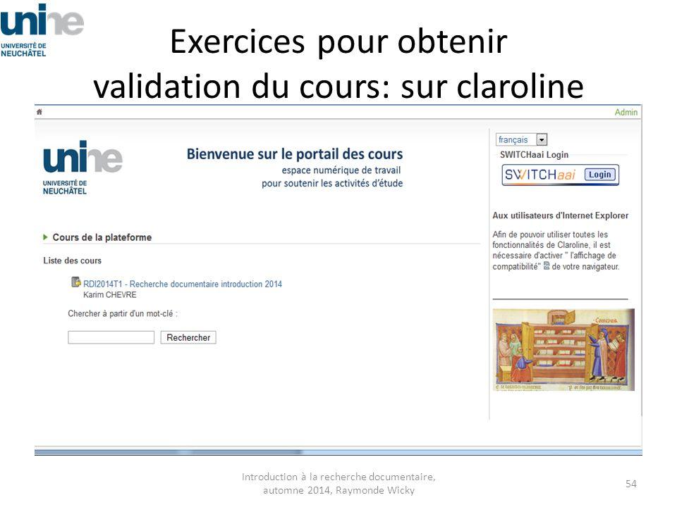 Exercices pour obtenir validation du cours: sur claroline