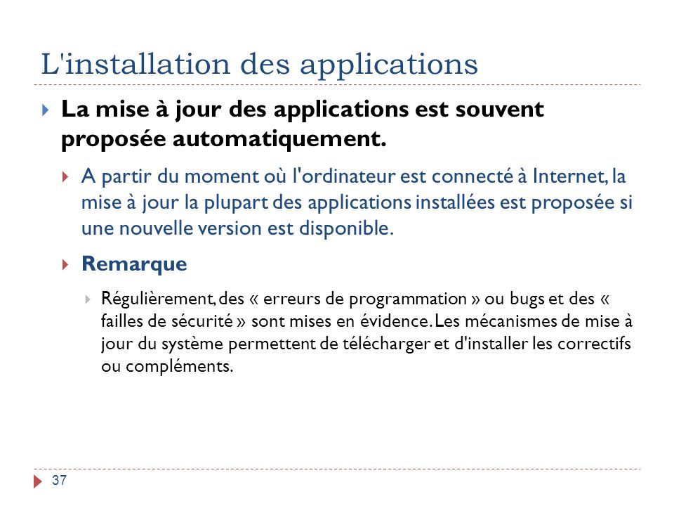 L installation des applications