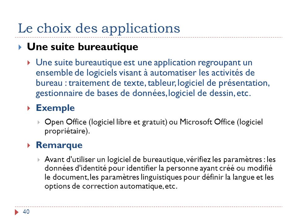 Le choix des applications