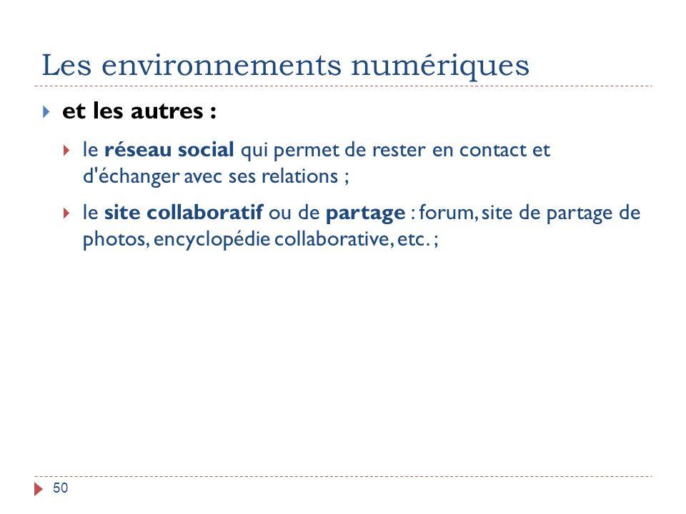 Les environnements numériques