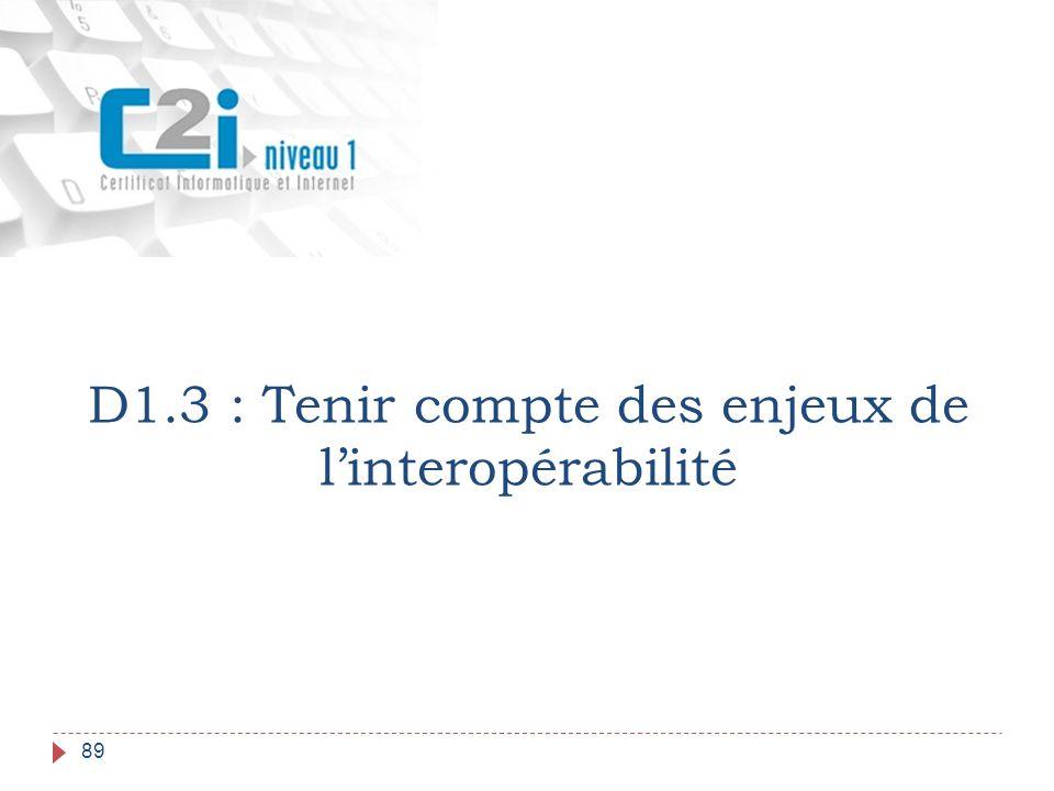 D1.3 : Tenir compte des enjeux de l'interopérabilité