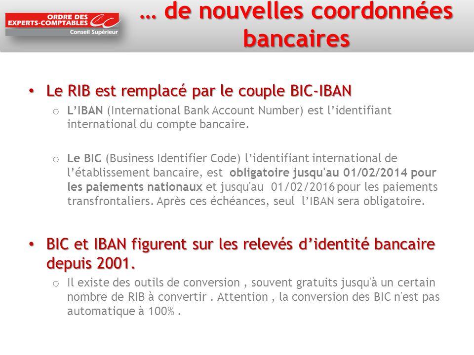 … de nouvelles coordonnées bancaires