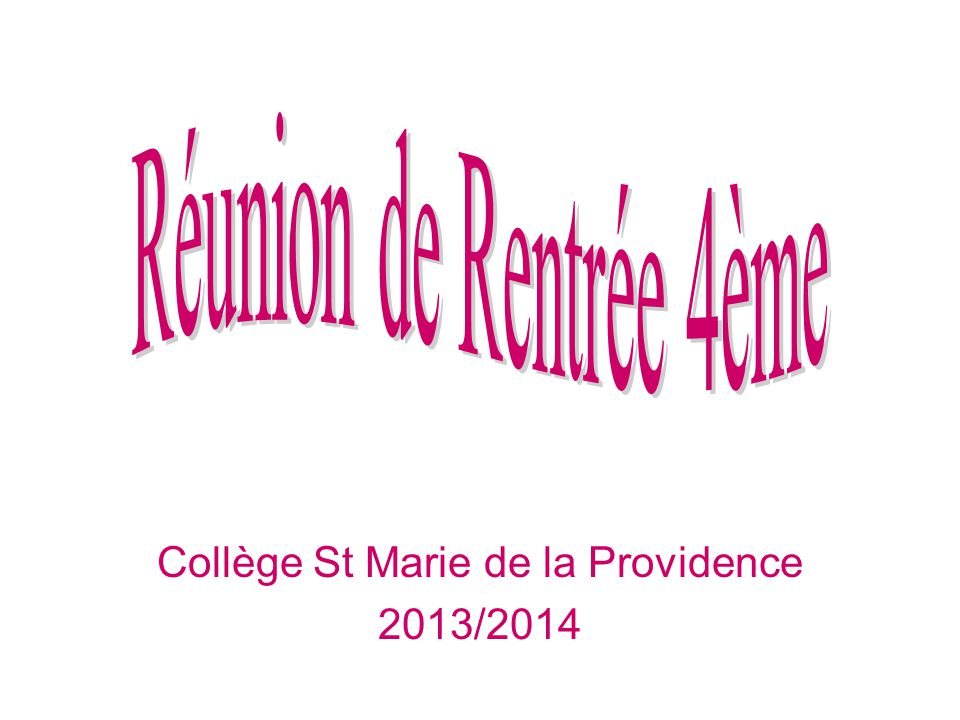 Collège St Marie de la Providence 2013/2014