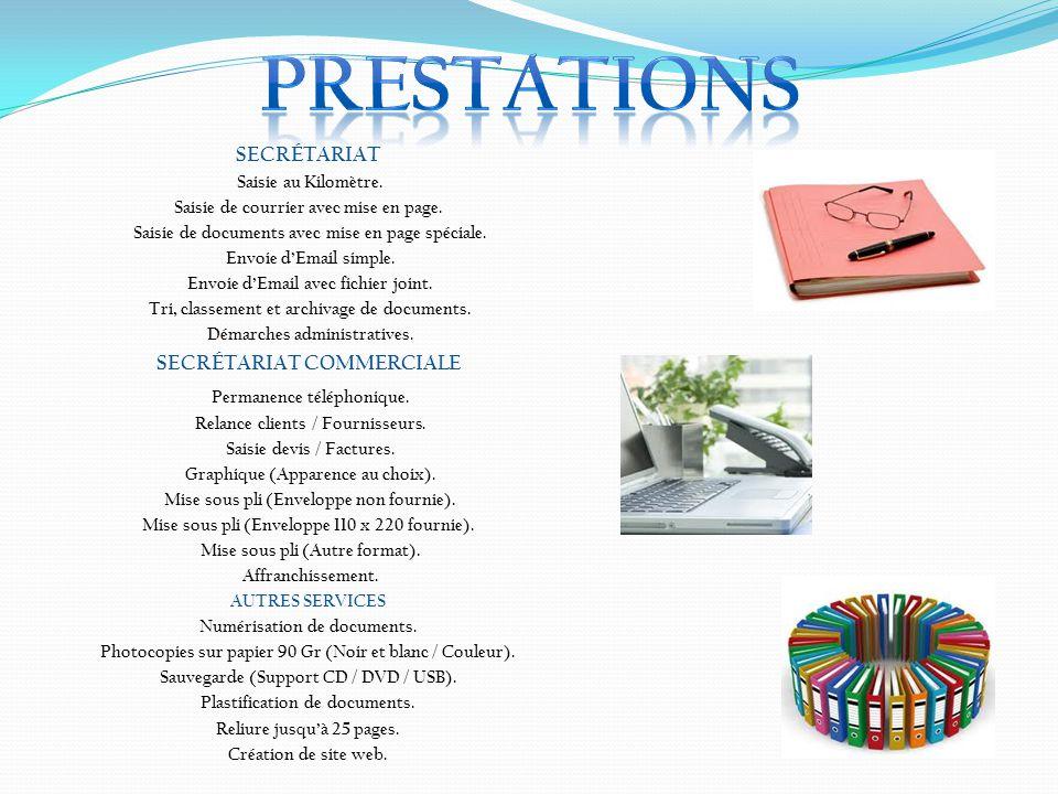 PRESTATIONS Permanence téléphonique. SECRÉTARIAT