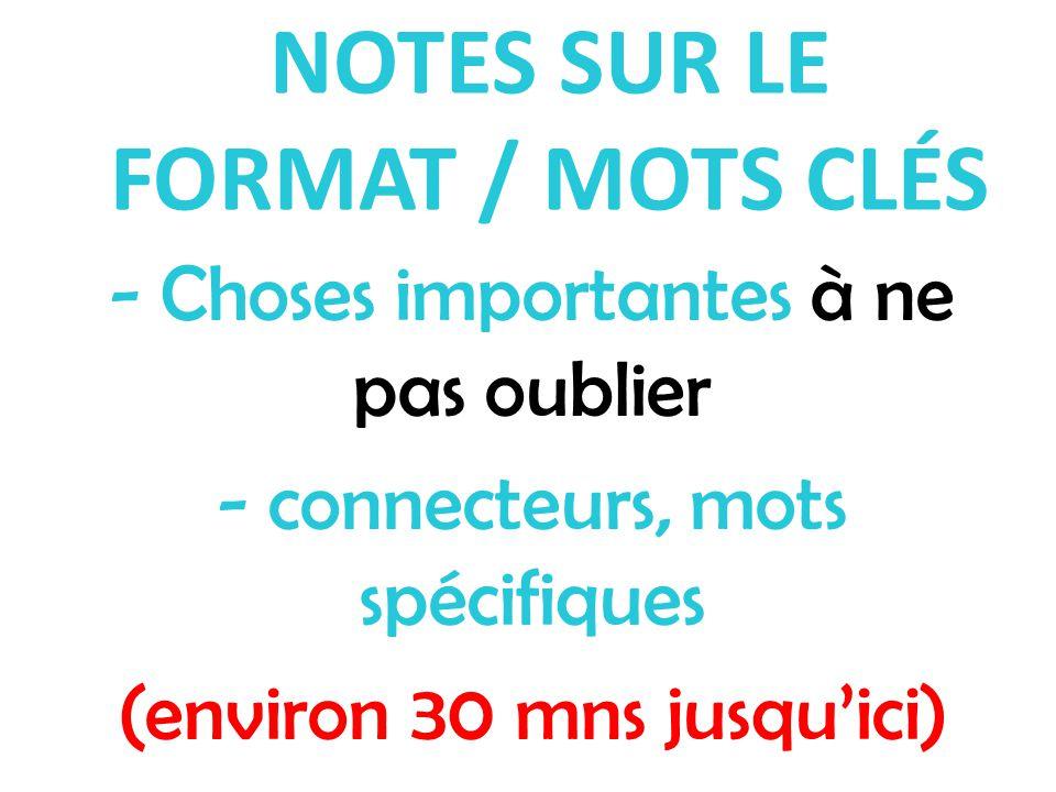 NOTES SUR LE FORMAT / MOTS CLÉS
