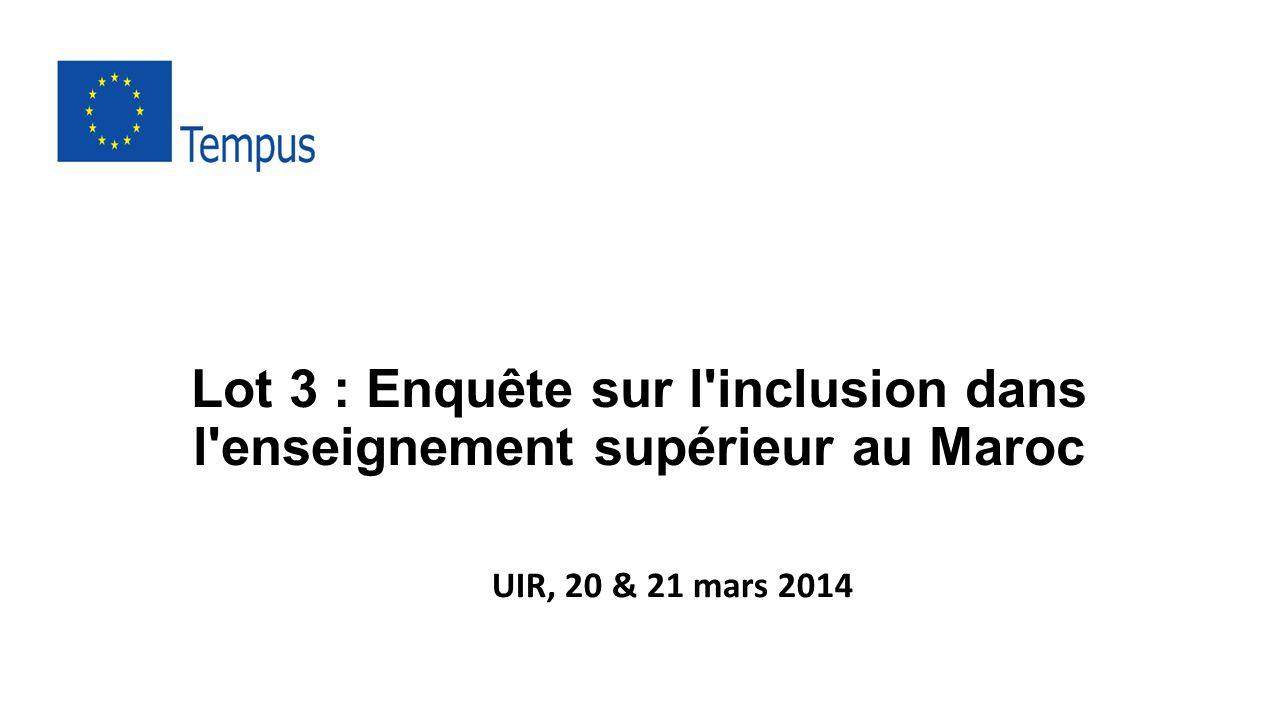 Lot 3 : Enquête sur l inclusion dans l enseignement supérieur au Maroc