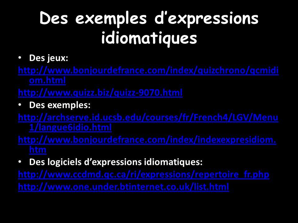 Des exemples d'expressions idiomatiques