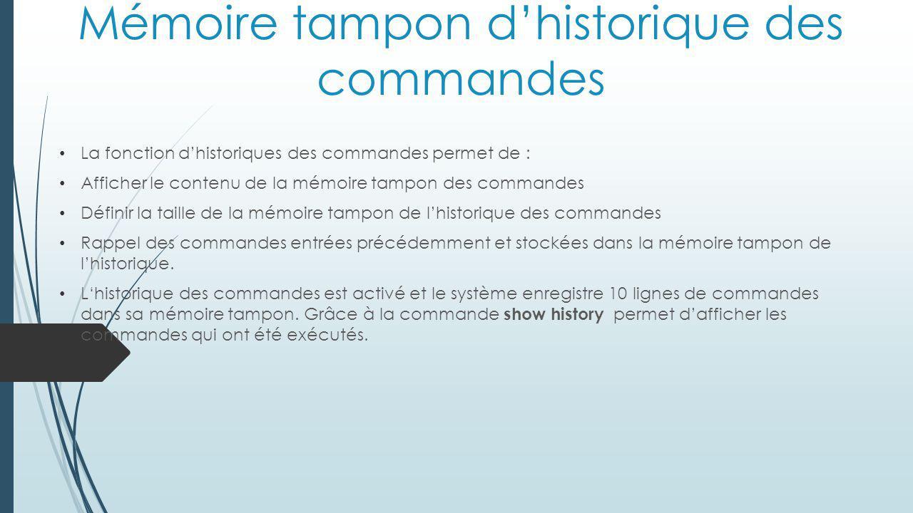 Mémoire tampon d'historique des commandes
