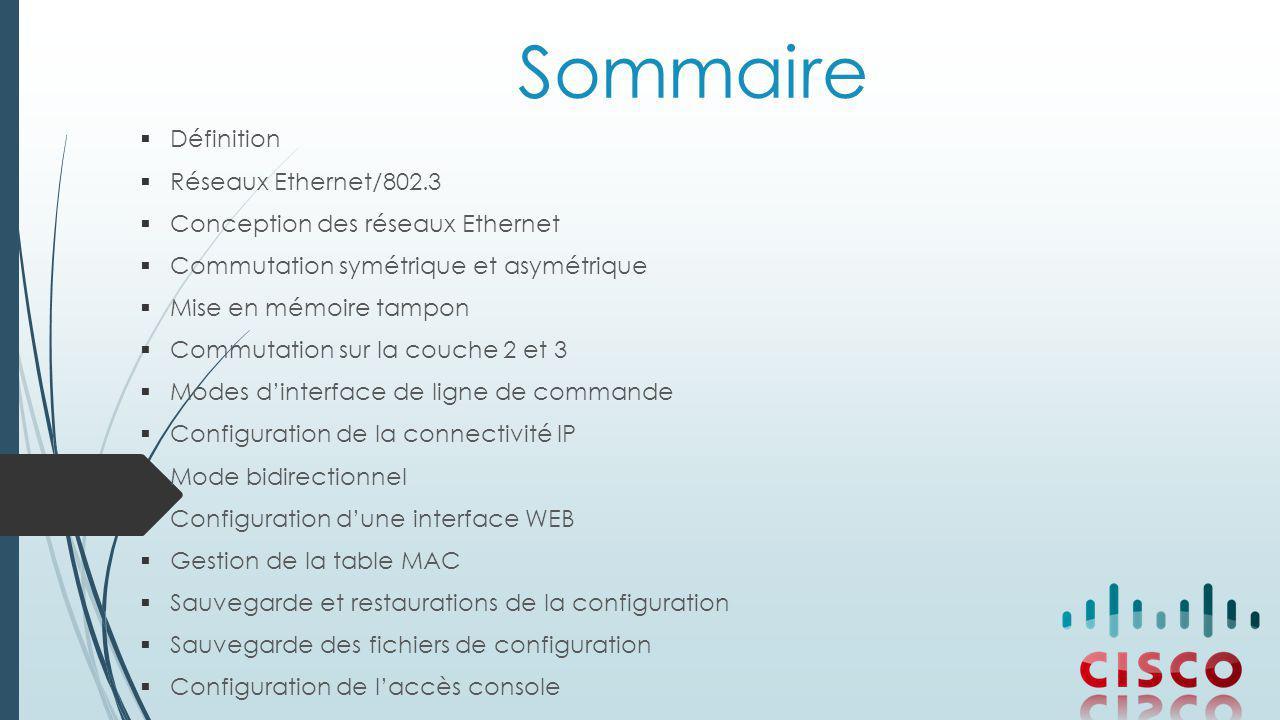 Sommaire Définition Réseaux Ethernet/802.3