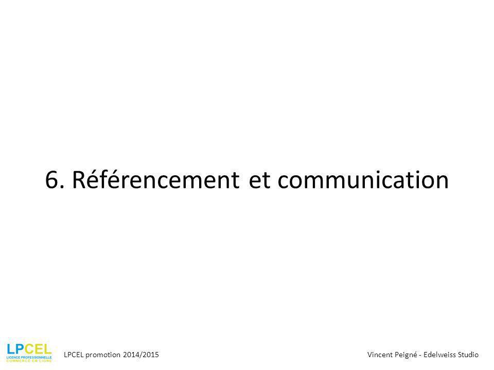 6. Référencement et communication
