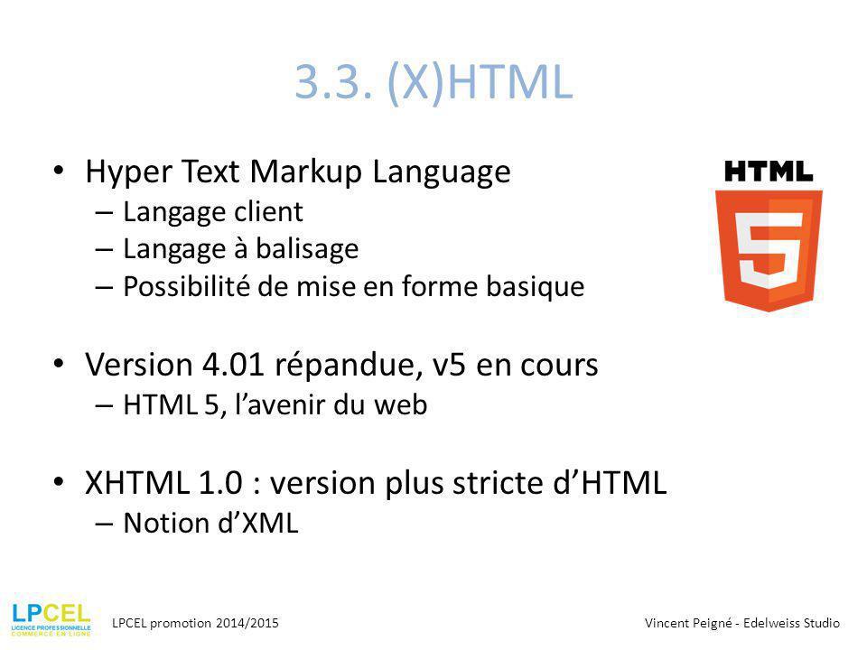 3.3. (X)HTML Hyper Text Markup Language