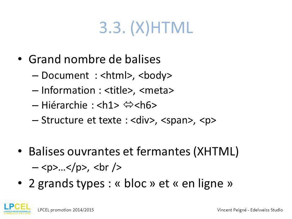 3.3. (X)HTML Grand nombre de balises