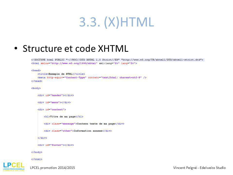3.3. (X)HTML Structure et code XHTML LPCEL promotion 2014/2015