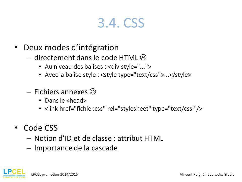 3.4. CSS Deux modes d'intégration Code CSS