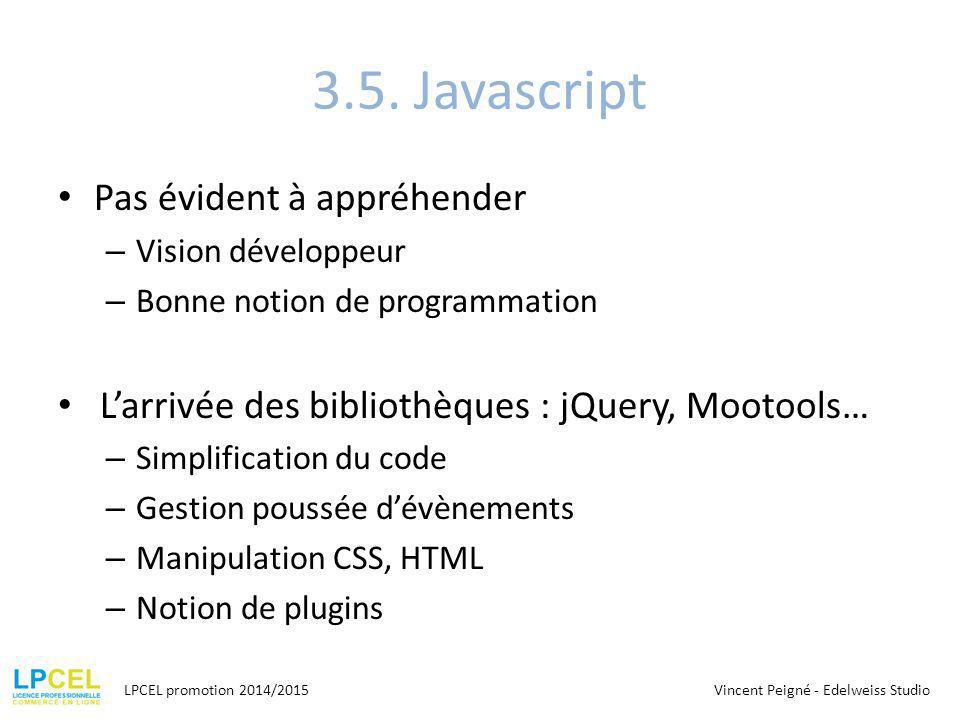 3.5. Javascript Pas évident à appréhender