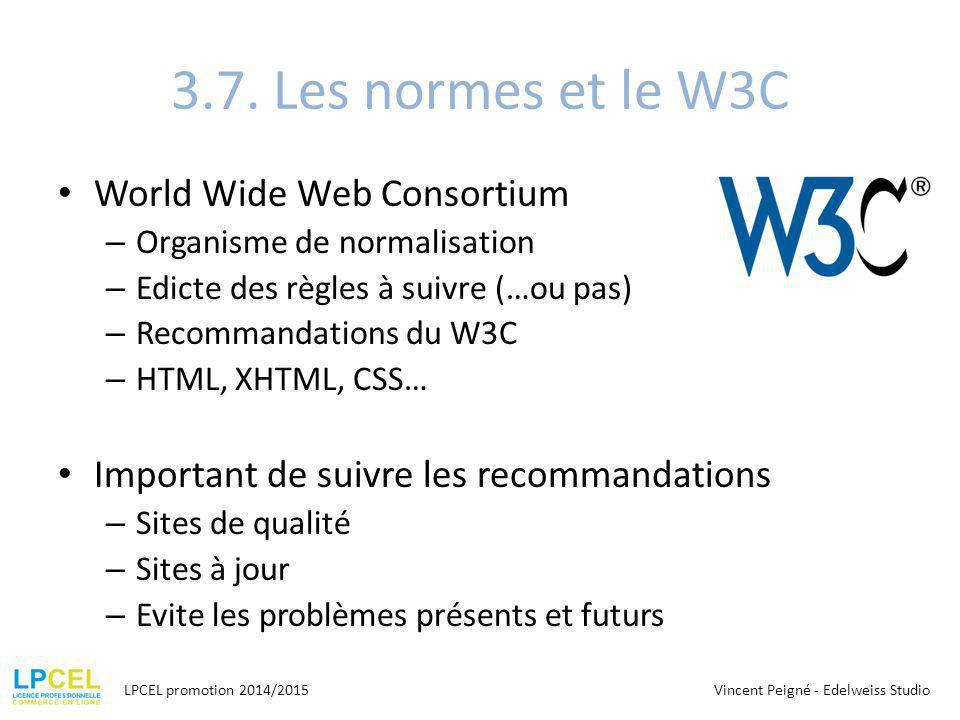 3.7. Les normes et le W3C World Wide Web Consortium