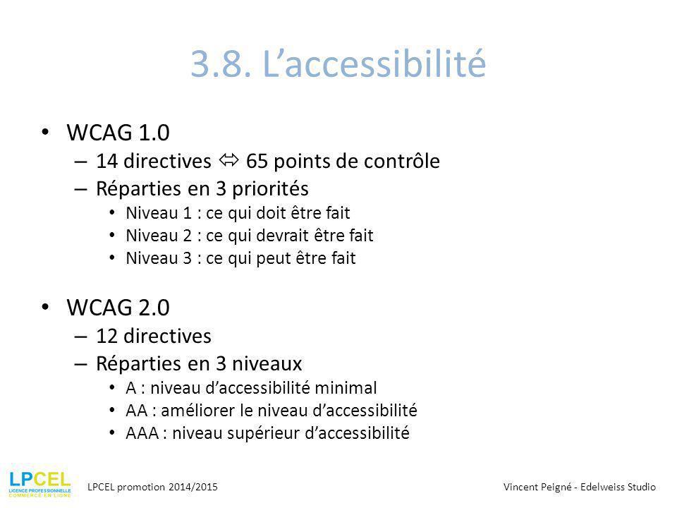3.8. L'accessibilité WCAG 1.0 WCAG 2.0