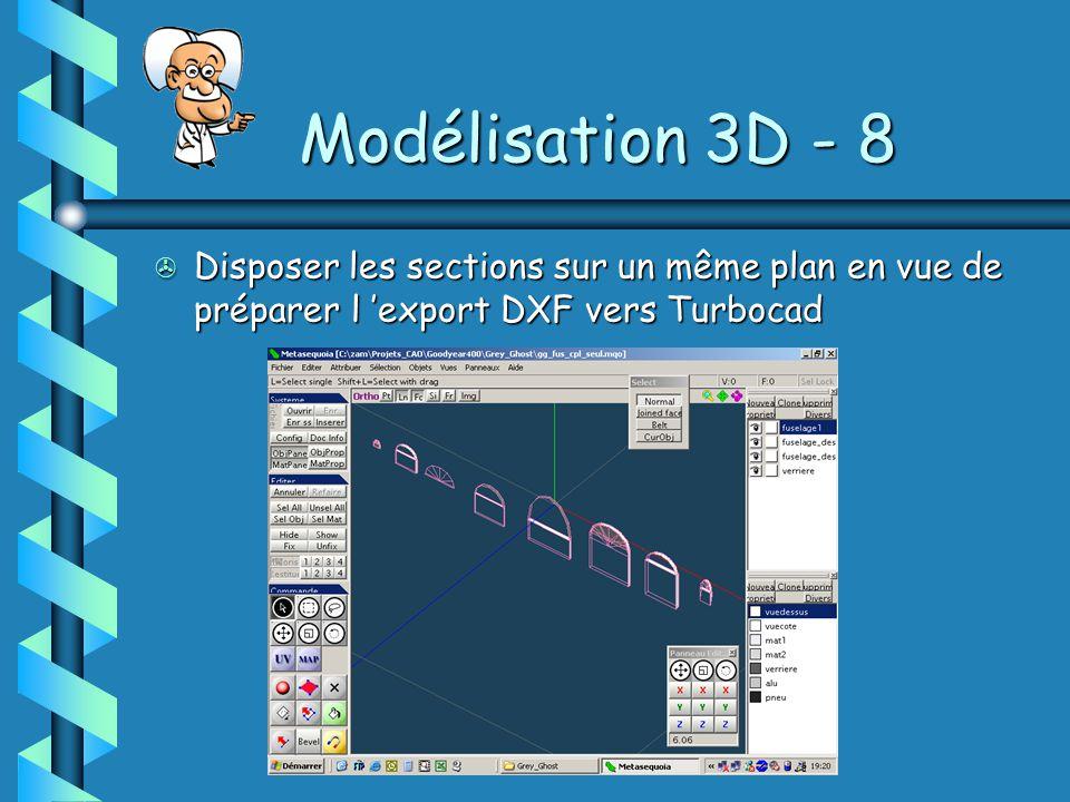 Modélisation 3D - 8 Disposer les sections sur un même plan en vue de préparer l 'export DXF vers Turbocad.