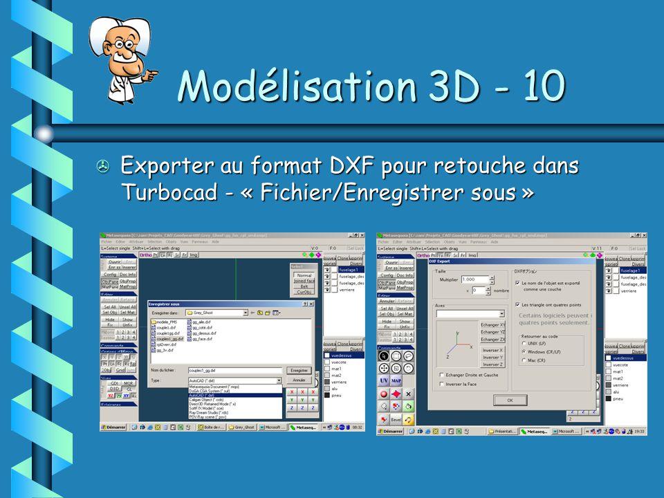 Modélisation 3D - 10 Exporter au format DXF pour retouche dans Turbocad - « Fichier/Enregistrer sous »