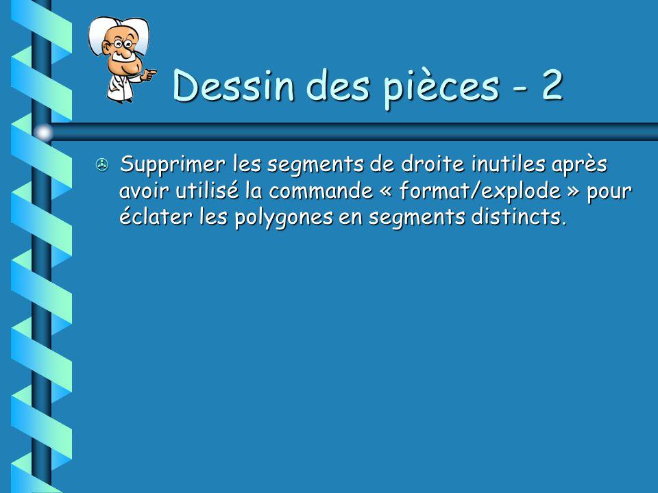 Dessin des pièces - 2