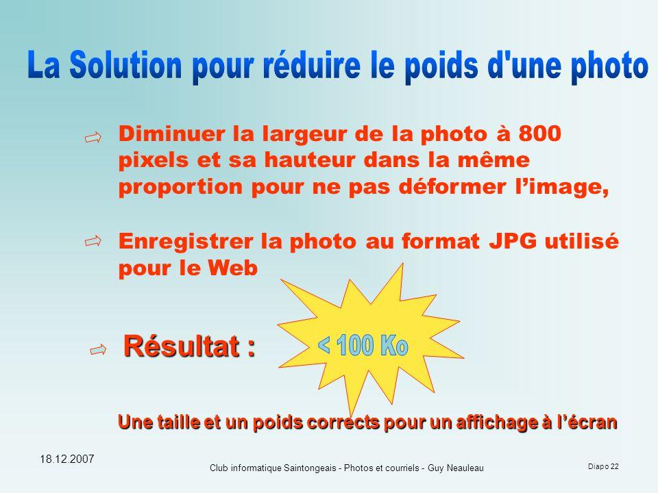 Résultat : La Solution pour réduire le poids d une photo