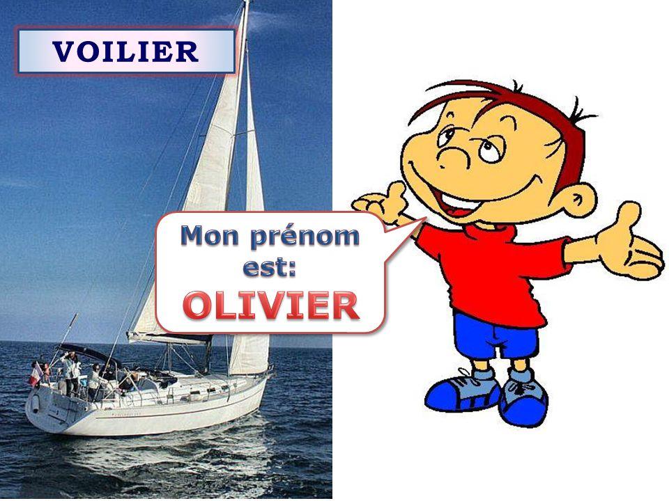 VOILIER Mon prénom est: OLIVIER