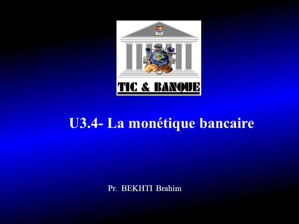 U3.4- La monétique bancaire