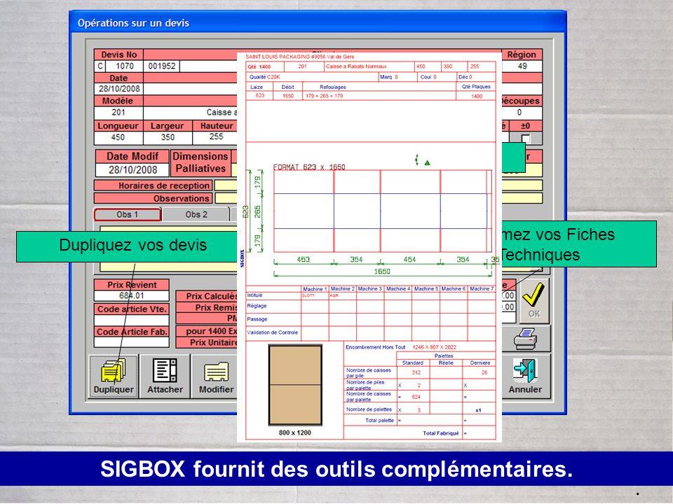 SIGBOX fournit des outils complémentaires.