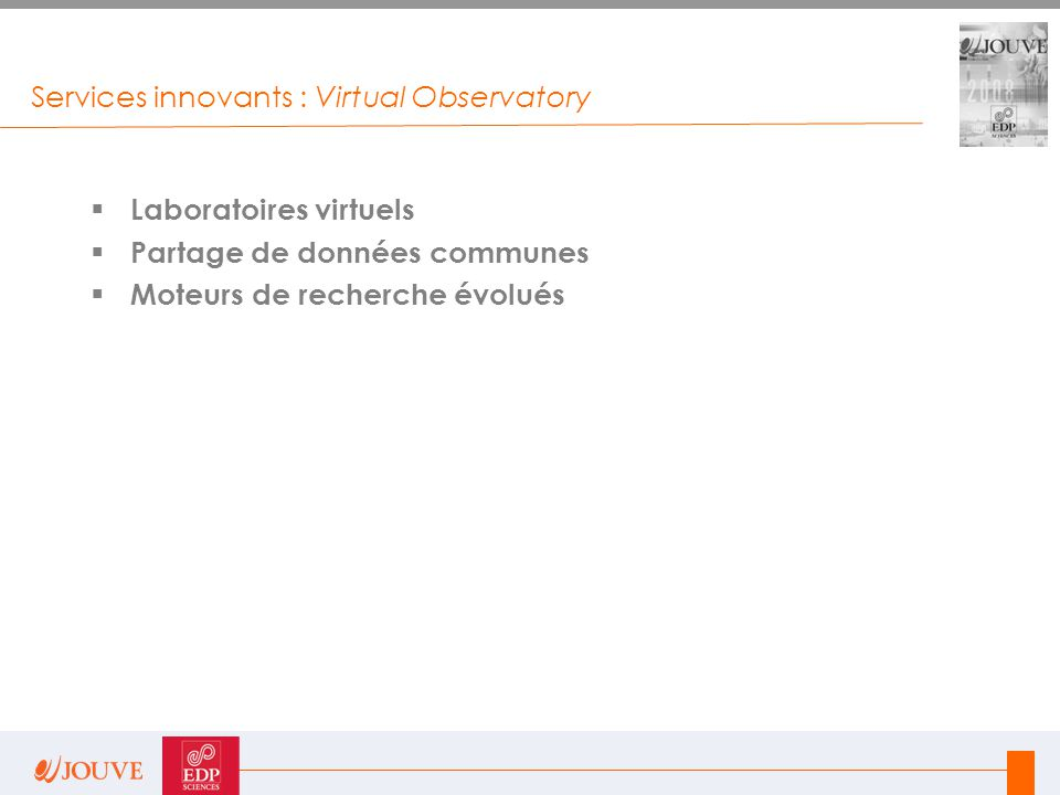 Services innovants : Virtual Observatory