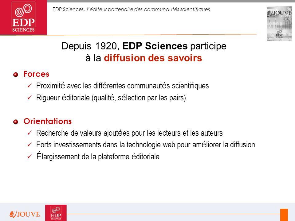 Depuis 1920, EDP Sciences participe à la diffusion des savoirs