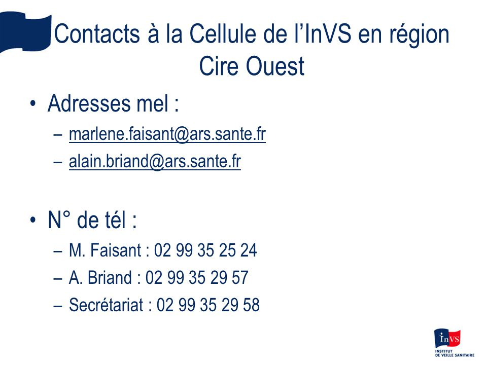 Contacts à la Cellule de l'InVS en région Cire Ouest