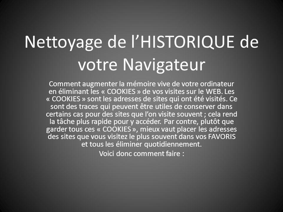 Nettoyage de l'HISTORIQUE de votre Navigateur