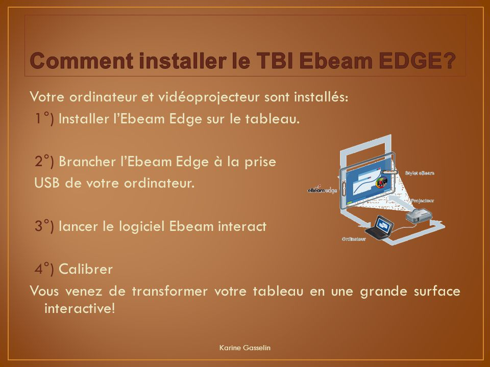 Comment installer le TBI Ebeam EDGE