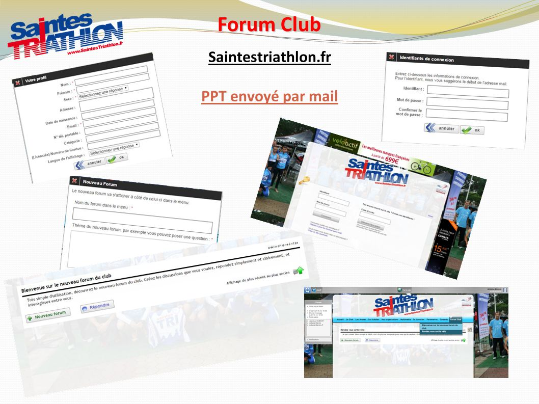Forum Club Saintestriathlon.fr PPT envoyé par mail