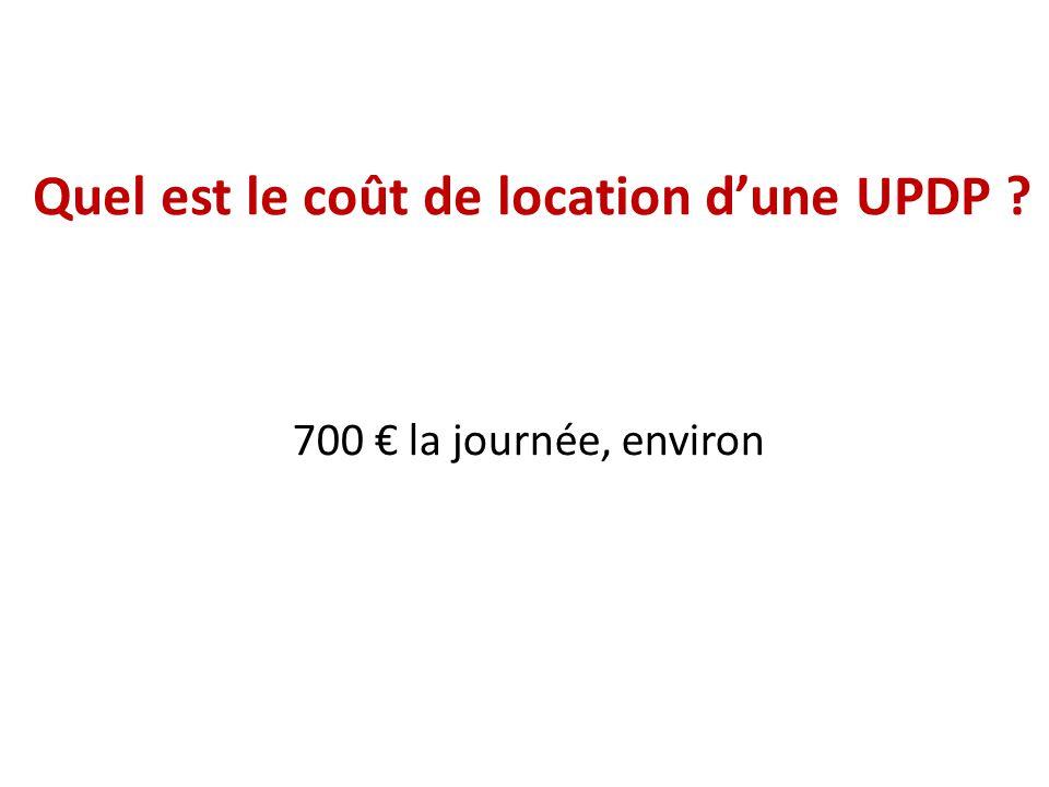 Quel est le coût de location d'une UPDP