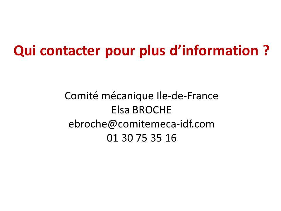 Qui contacter pour plus d'information