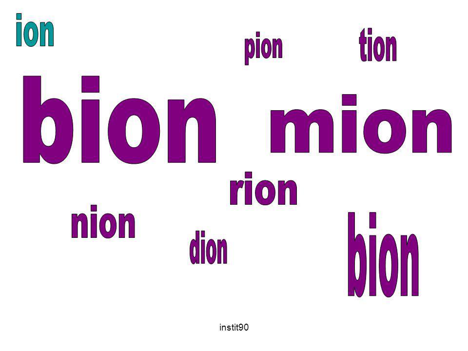ion tion pion bion mion rion nion bion dion instit90