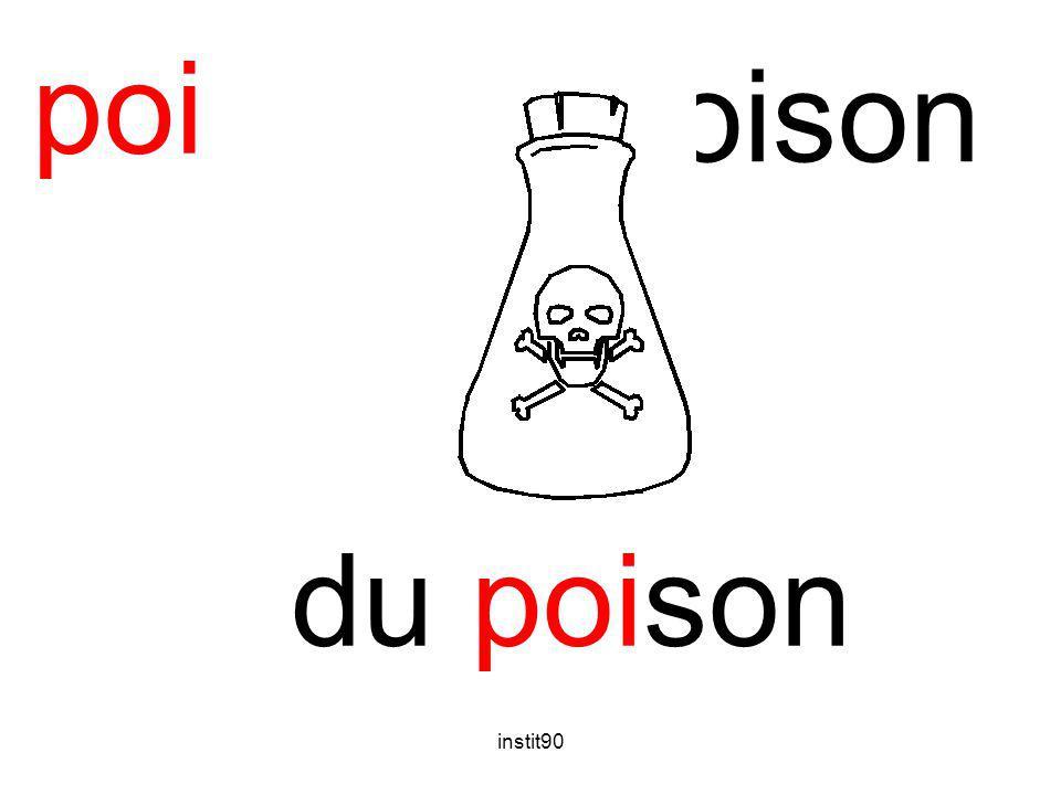 poi poison du poison instit90