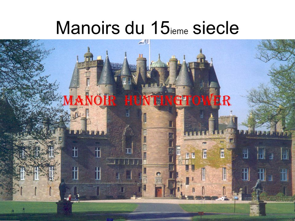 Manoirs du 15ieme siecle manoir Huntingtower