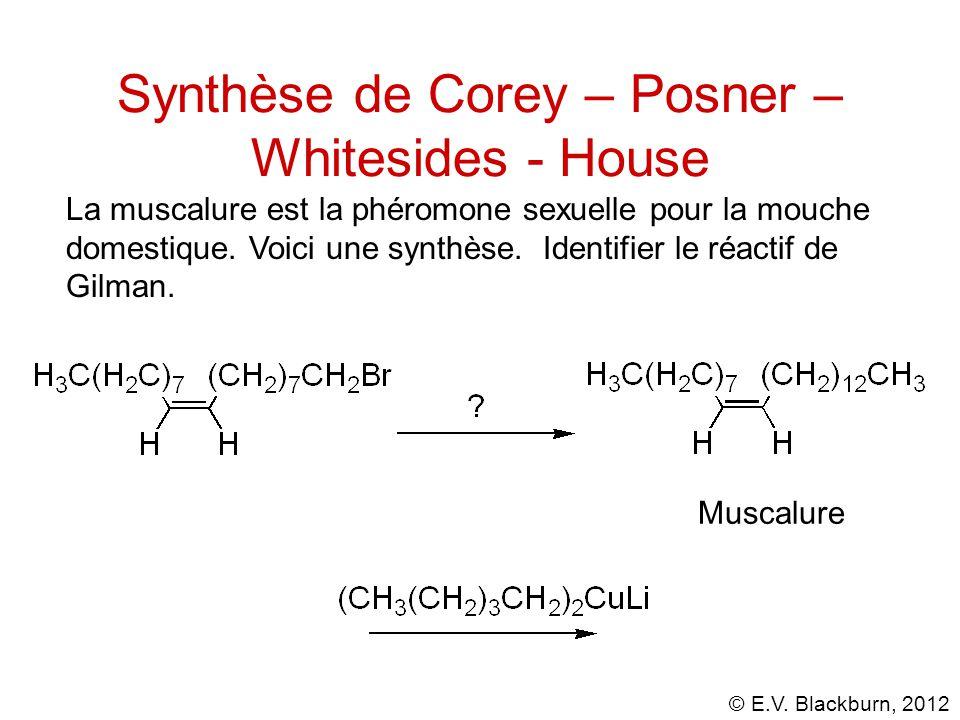 Synthèse de Corey – Posner – Whitesides - House