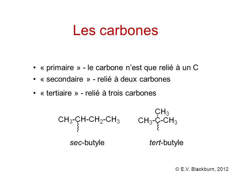 Les carbones « primaire » - le carbone n'est que relié à un C