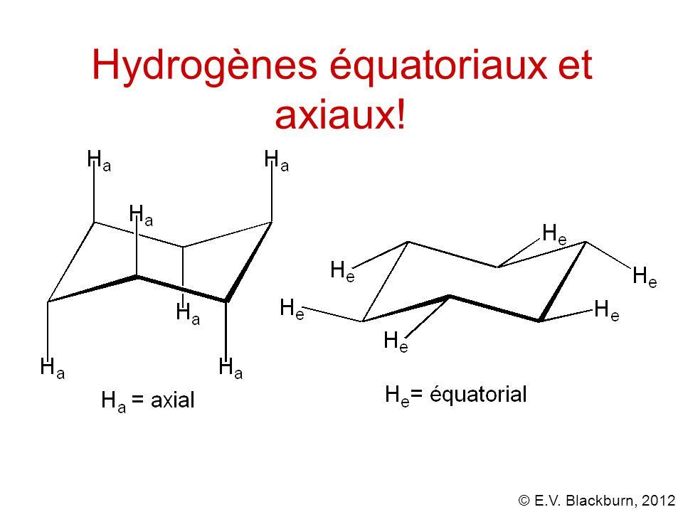 Hydrogènes équatoriaux et axiaux!