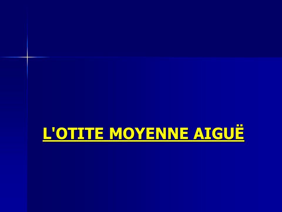 L OTITE MOYENNE AIGUË