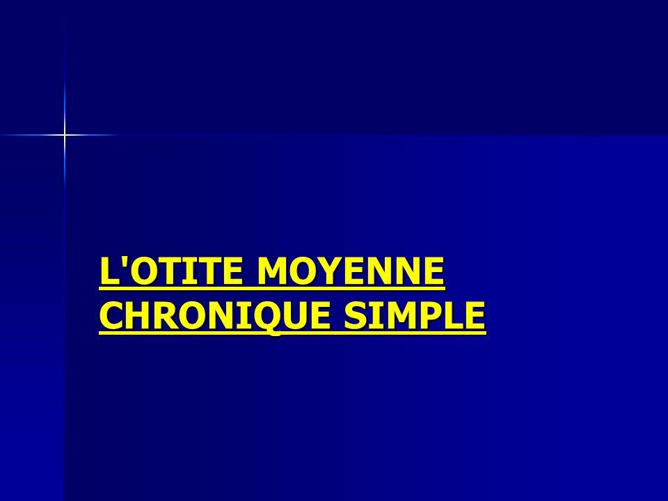 L OTITE MOYENNE CHRONIQUE SIMPLE