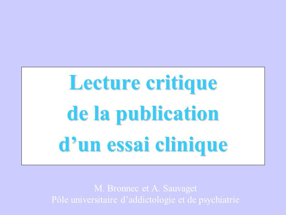 Lecture critique de la publication d'un essai clinique