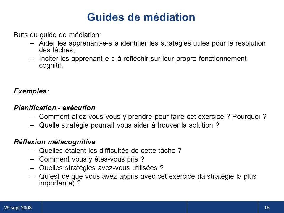 Guides de médiation Buts du guide de médiation: