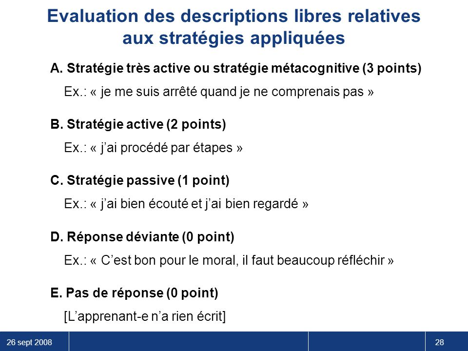 Evaluation des descriptions libres relatives aux stratégies appliquées