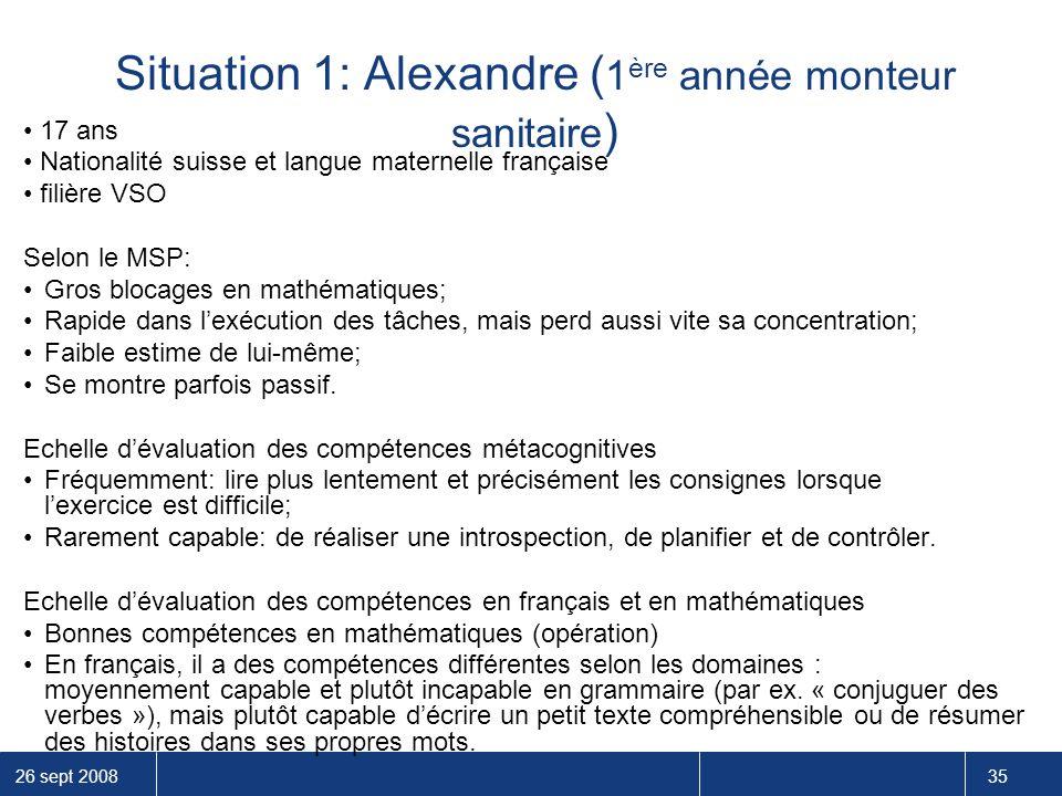 Situation 1: Alexandre (1ère année monteur sanitaire)